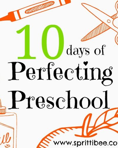 Perfecting Preschool Series via @sprittibee